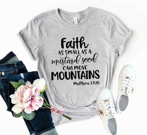 Mindful Faith as Small as a Mustard Seed T-Shirt 1