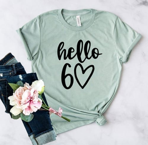 Let's say Hello 60 T-Shirt with this Great one 1